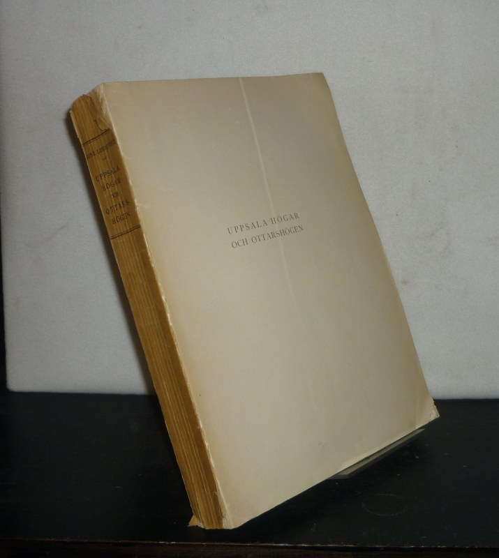 Uppsala högar och Ottarshögen. Av Sune Lindquist. (= Kungliga Vitterhets Historie och Antikvitets Akademien, Vol. 23).