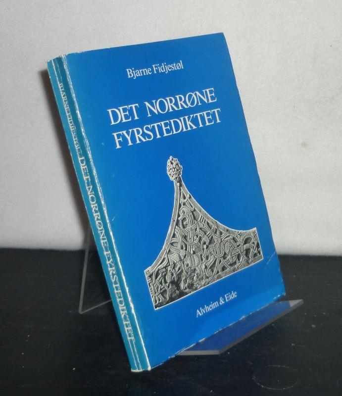Fidjestöl, Bjarne: Det norröne fyrstediktet. By Bjarne Fidjestöl. (= Nordisk Institutts skriftserie 11).