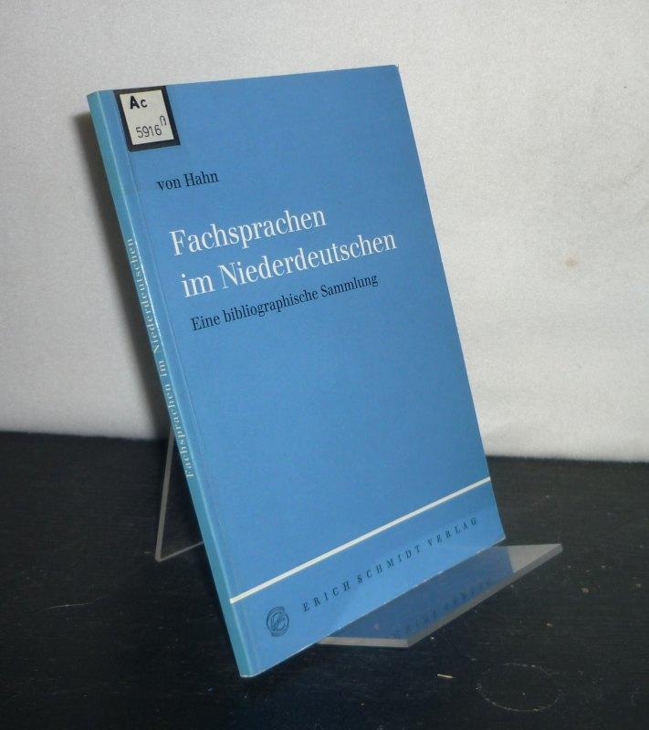 Fachsprachen im Niederdeutschen. Eine bibliographische Sammlung. Von Walther von Hahn. (= Bibliographien zur deutschen Literatur des Mittelalters, Band 1).