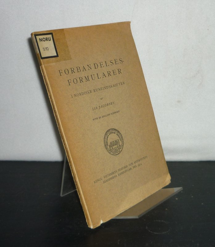 Jacobsen, Lis: Forbandelsesformularer i nordiske runeindskrifter. Af Lis Jacobsen. (= Kungl. Vitterhets, Historie och Antikvitets Akademiens handlingar, del 39/4).