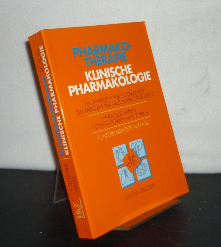 Pharmakotherapie, klinische Pharmakologie. Ein Lehrbuch für Studierende, ein Ratgeber für Ärztinnen und Ärzte. [Herausgegeben von G. Fülgraff und D. Palm]. 9., neubearbeitete Auflage.