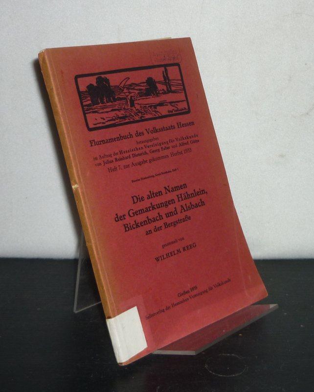 Reeg, Wilhelm: Die alten Namen der Gemarkungen Hähnlein, Bickenbach und Alsbach an der Bergstraße. Gesammelt von Wilhelm Reeg. (= Flurnamenbuch des Volksstaats Hessen, Heft 7).