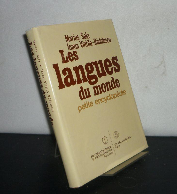 Les langues du monde. Petite encyclopédie. [Par Marius Sala et Ioana Vintila-Radulescu]. Traduit du roumain par Rodica Vintila.