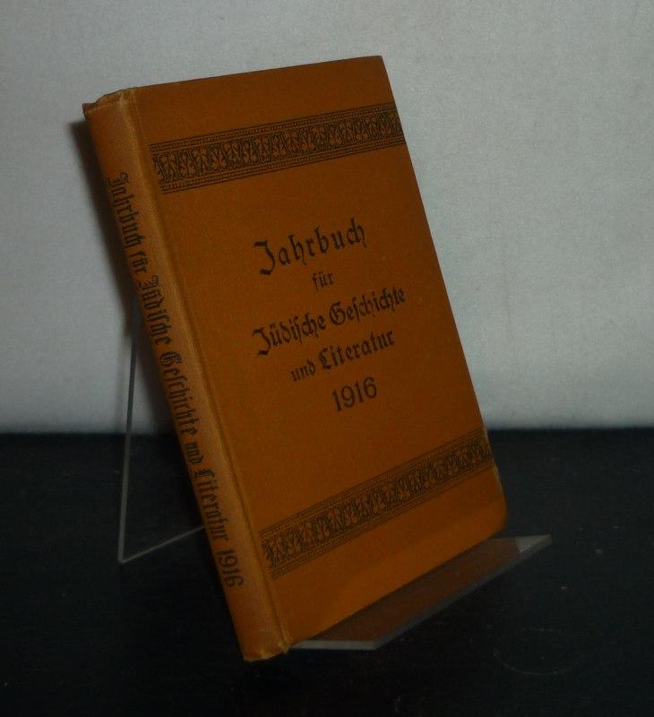 Jahrbuch für jüdische Geschichte und Literatur -  Band 19. Herausgegeben vom Verbande der Vereine für Jüdische Geschichte und Literatur in Deutschland.
