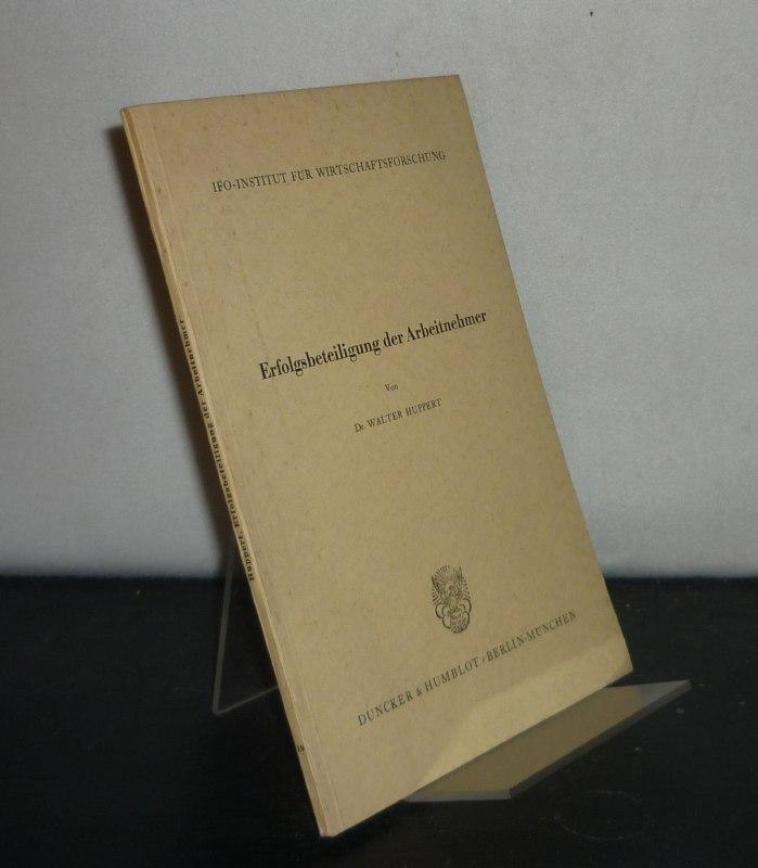 Erfolgsbeteiligung der Arbeitnehmer. Herausgegeben vom Ifo-Institut für Wirtschaftsforschung. (= Schriftenreihe des Ifo-Instituts für Wirtschaftsforschung, Band 19).