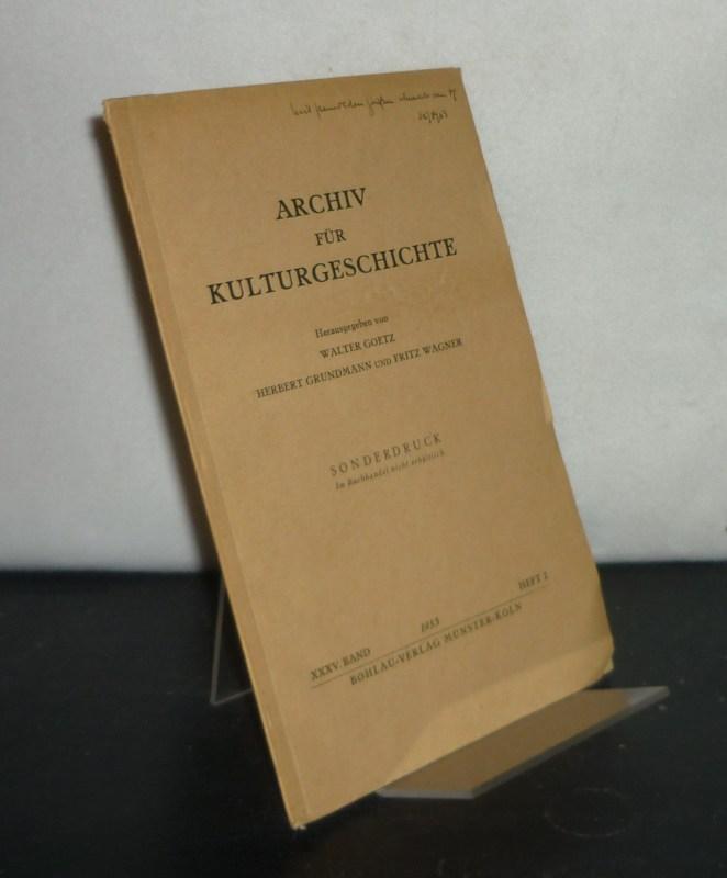 Zum Thema der Auslandsreisen im 17. Jahrhundert. [Von Wilhelm Treue]. Sonderdruck aus: Archiv für Kulturgeschichte, Band 35, 1953, Heft 2.