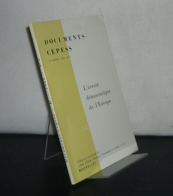 Documents-Cepess: 4e annee, 1965, No 5: L