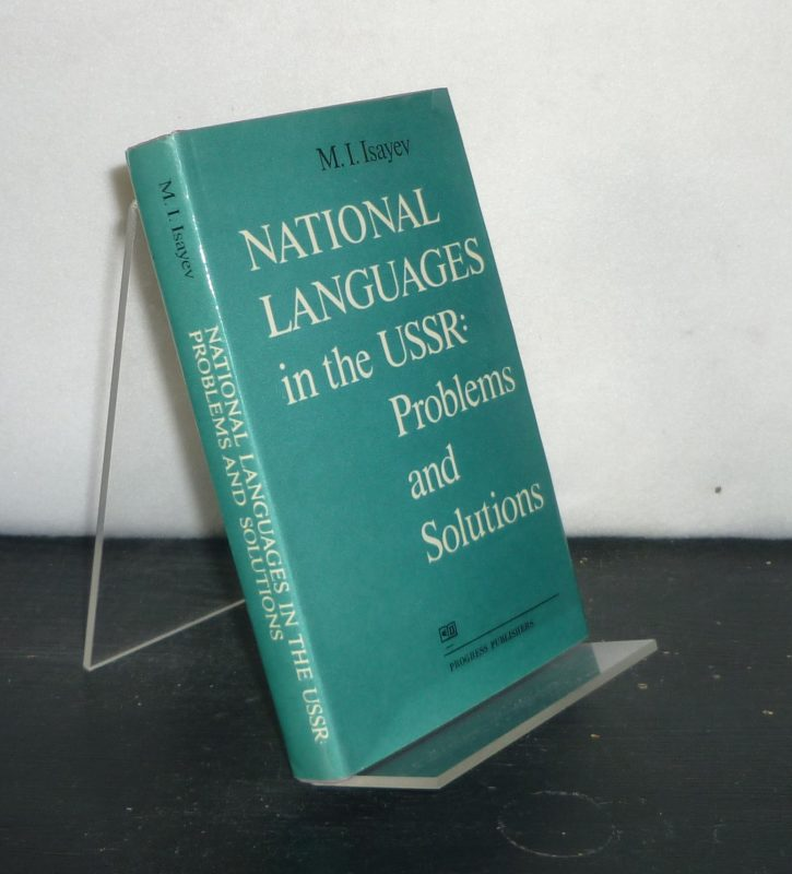 National Languages in the USSR: Problems and Solutions. [By M.I. Isayev].