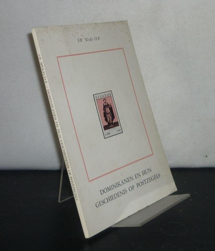 Domikanden en hun geschiedenis op postzegels. [Door S.P. Wolfs].