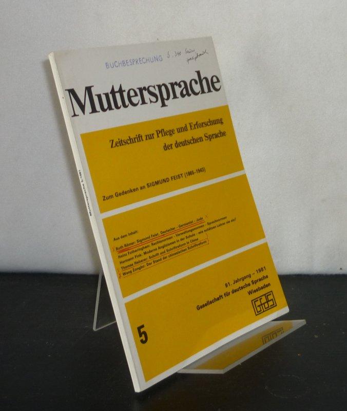 Muttersprache. Zeitschrift zur Pflge und Erforschung der deutchen Sprache. - 91. Jahrgang, Nr. 5, 1981:  Zum Gedenken an Sigmund Feist (1865 - 1943).