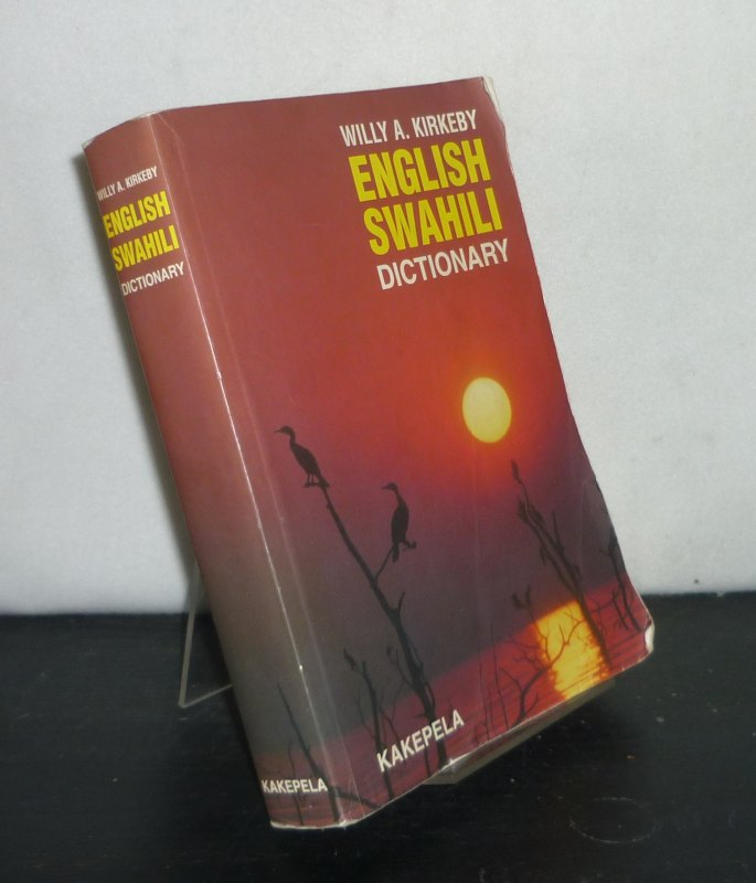 English - Swahili Dictionary. Willy A. Kirkeby