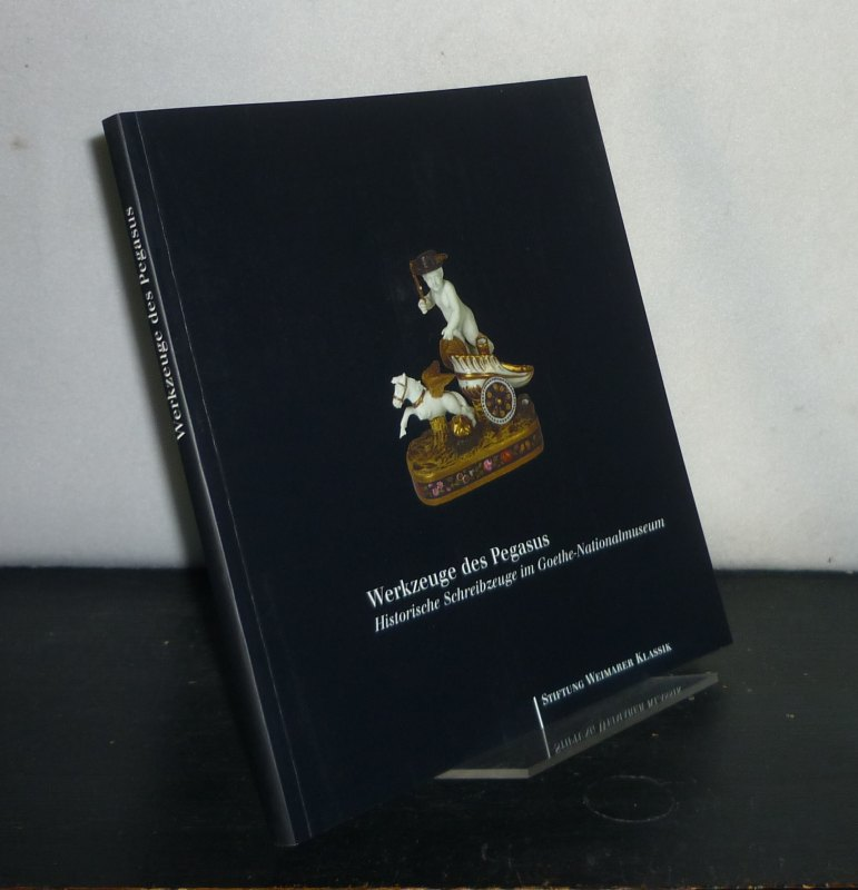 Werkzeuge des Pegasus. Historische Schreibzeuge im Goethe-Nationalmuseum. Katalog zur Ausstellung. [Eine Ausstellung der Stiftung Weimarer Klassik, 9. November 2002 bis 5. Januar 2003, Goethes Wohnhaus in Weimar].