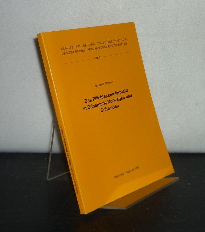 Das Pflichtexemplarrecht in Dänemark, Norwegen und Schweden. Von Annegret Fitschen. (= Arbeitsgemeinschaft der Parlaments- und Behördenbibliotheken, Arbeitshefte, Nr. 7).
