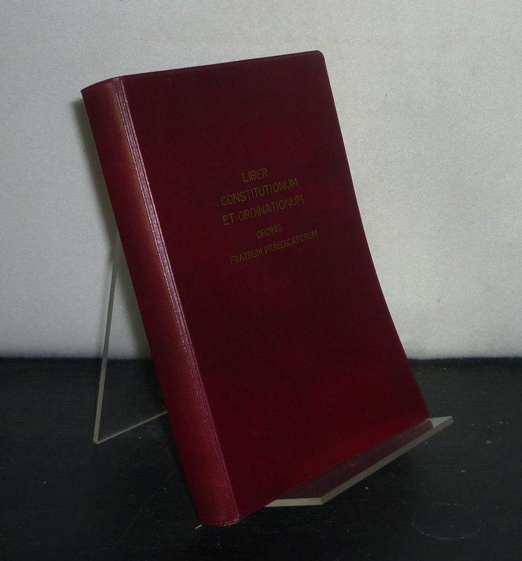 Liber constitutionum et ordinationum. Ordinis fratrum praedicatorum iussu Fr. Damiani Byrne.