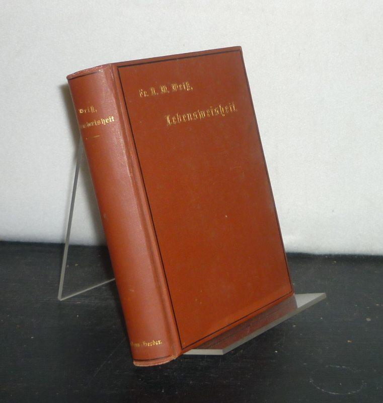 Lebensweisheit in der Tasche. [Von Albert Maria Weiß]. 11. Auflage.