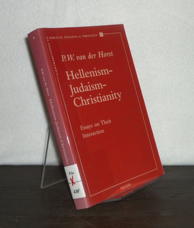 Hellenism - Judaism - Christianity. Essays on Their Interaction. By Pieter W. van der Horst. (= Contributions to Biblical Exegesis & Theology, Volume 8). Second enlarged edition.