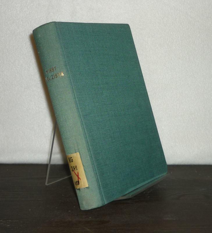Mirbt, Carl: Die Publizistik im Zeitalter Gregors VII. [Von Carl Mirbt]. Unveränderter Nachdruck der Originalausgabe 1894.