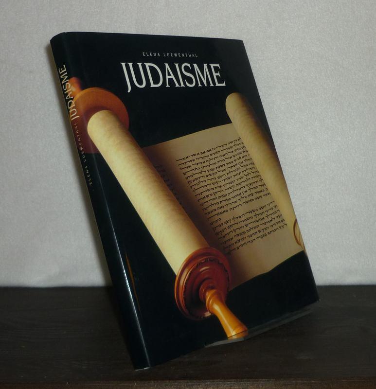 Judaisme. [Par Elena Loewenthal].