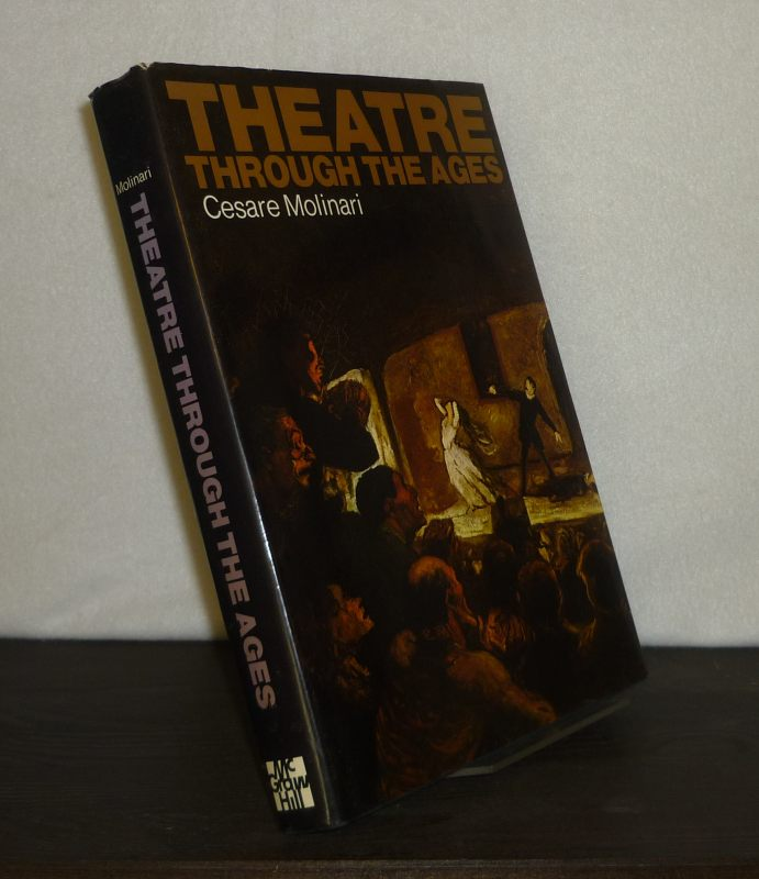 Theatre Through the Ages. [By Cesare Molinary].