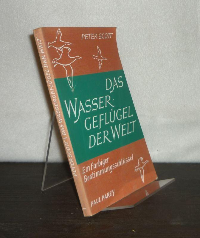 Das Wassergeflügel der Welt. Ein farbiger Bestimmungsschlüssel. [Von Peter Scott]. Übersetzt umnd bearbeitet von Heinz-Georg Klös.