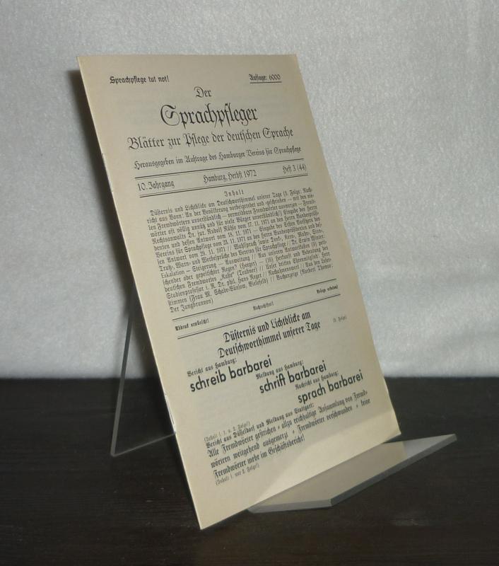 Der Sprachpfleger. Blätter für gutes Deutsch. Herausgegeben im Auftrag des Hamburger Vereins für Sprachpflege. - Jahrgang 10, Herbst 1972, Heft 3 (44).