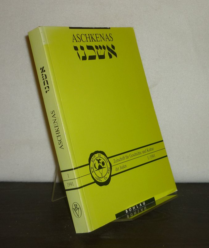 Aschkenas. Zeitschrift für Geschichte und Kultur der Juden. - 1. Jahrgang, 1991.