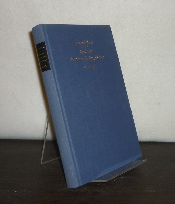 Apologia Confessionis Augustanae. [Von Philipp Melanchthon]. Übersetzt und herausgegeben von Horst Georg Pöhlmann.