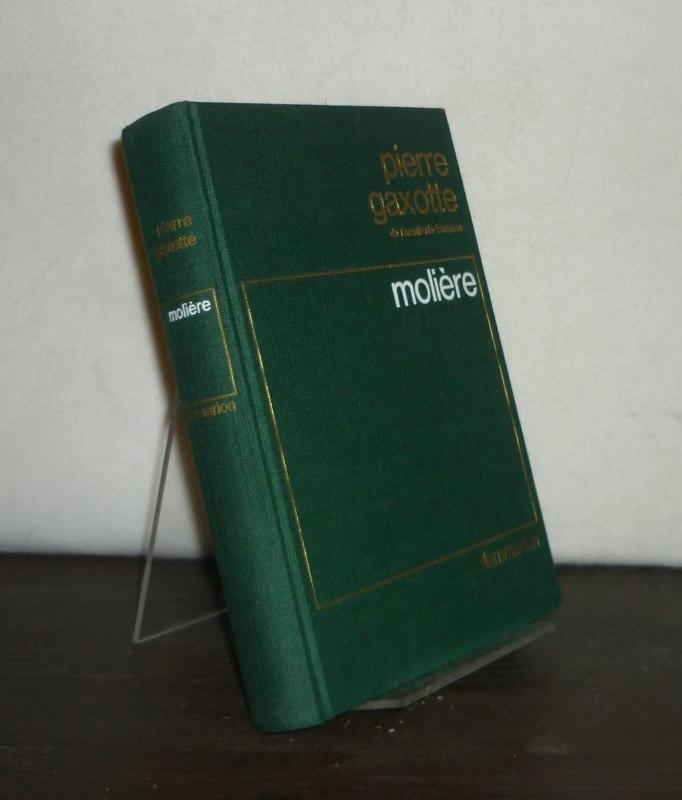 Molière. [Par Pierre Gaxotte].