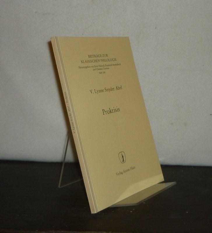 Prokrisis. By V. Lynne Snyder Abel. (= Beiträge zur klassischen Philologie, Heft 148).