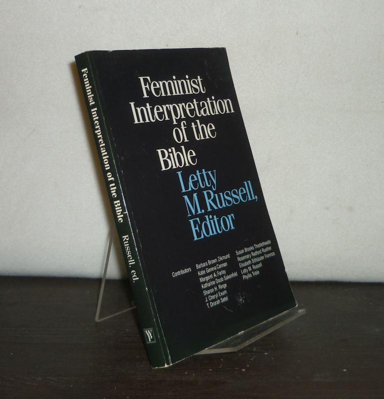 Feminist Interpretation of the Bible. [Edited by Letty M. Russell].
