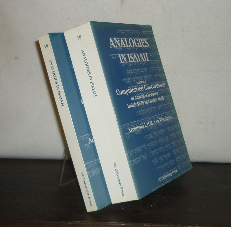 Analogies in Isaiah. [2 Volumes. - By Archibald L.H.M. van Wieringe]. - Volume A: Computerized Analysis of Parallel Text Between Isaiah 56 - 66 and Isaiah 40 - 66. - Volume B: Computerized Voncordance of Analogies Between Isaiah 56 - 66 and Isaiah 40 - 66. (= Applicatio 10A and 10B). 2 Bände (= vollständig).