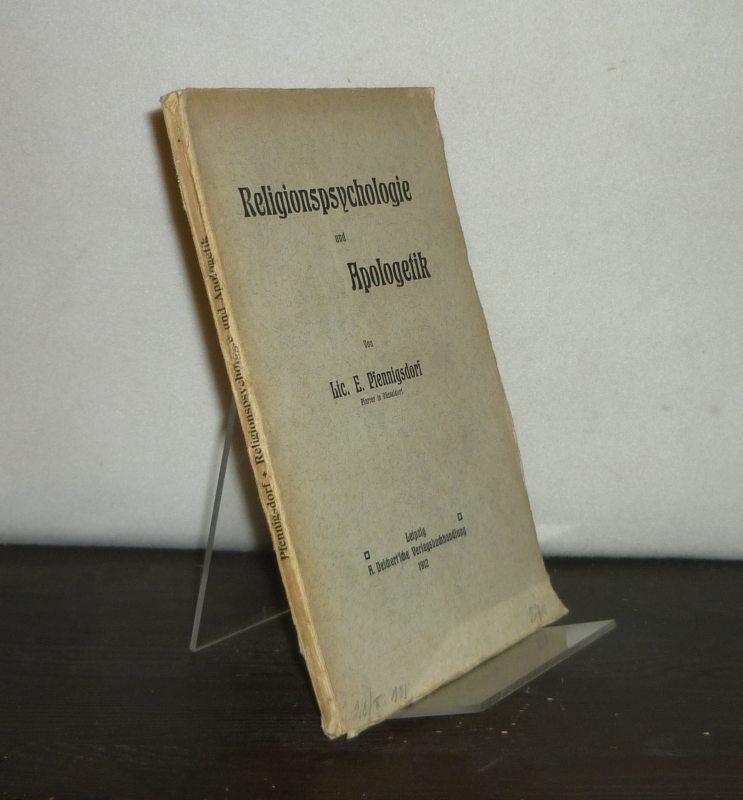 Religionspsychologie und Apologetik. [Von E. Pfennigsdorf].