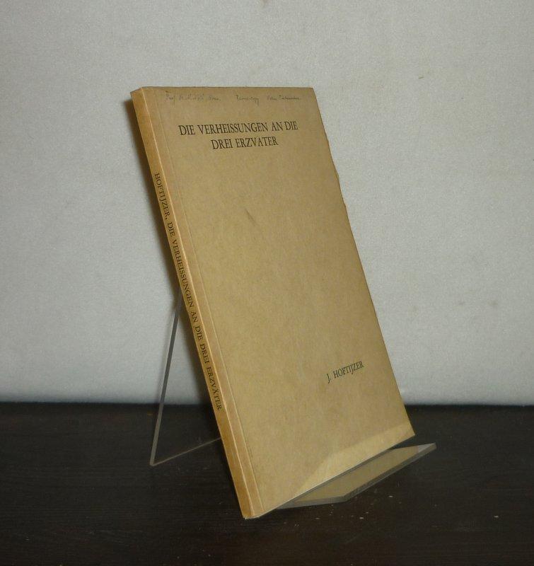 Die Verheißungen an die Drei Erzväter. [Von J. Hoftijzer].