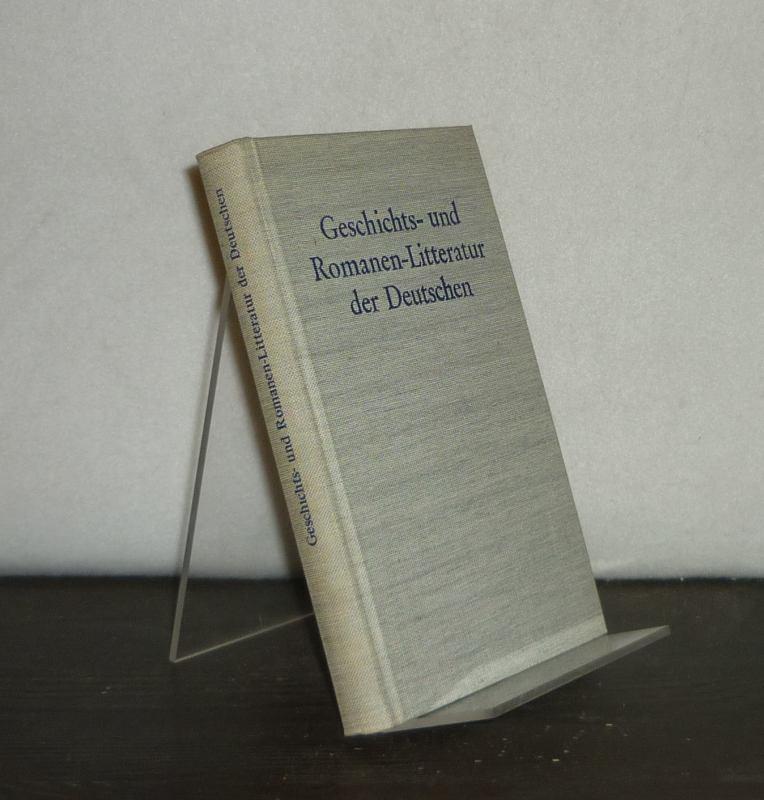 Geschichts- und Romanen-Litteratur der Deutschen. Mit einem Nachwort von Hans-Joachim Koppitz. Unveränderter, berechtigter Nachdruck der 1798 erschienenen Ausgabe.
