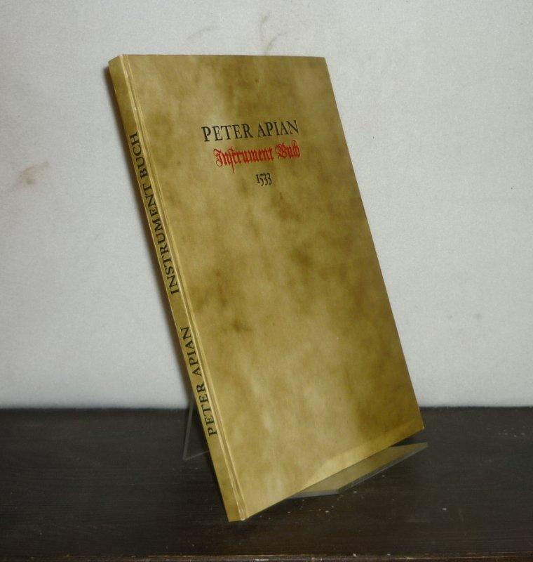 Instrument-Buch. Durch Petrum Apianum erst von new beschriben. Reprint der Orig.-Ausgabe Ingolstadt 1533