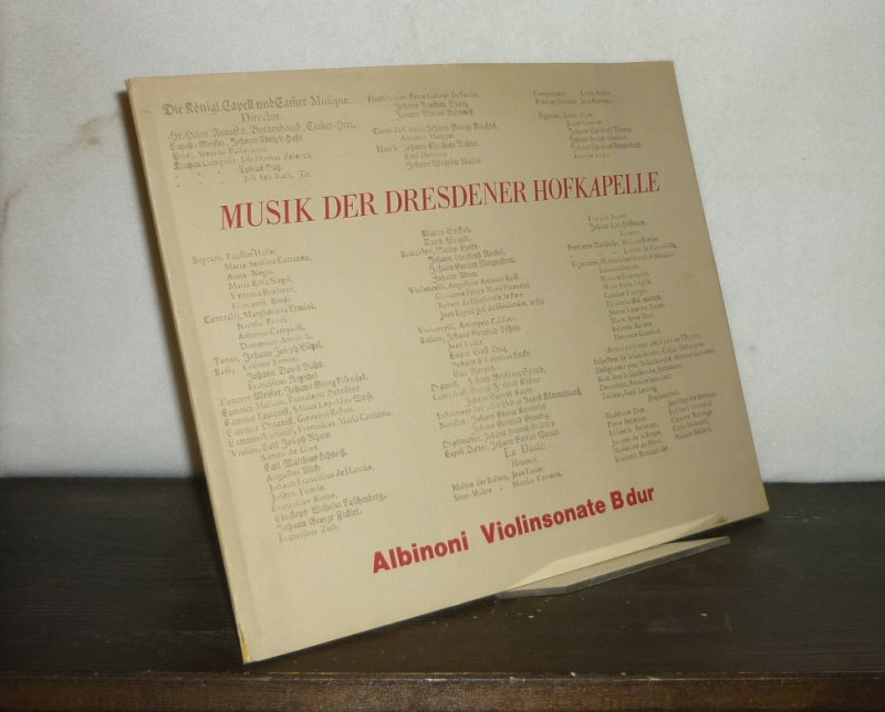 Sonate B-Dur für Violine und Basso continuo. [Von Tomaso Albinoni]. Faksimile nach dem Autograph der Sächsischen Landesbibliothek Dresden. Mit einem Kommentar von Michael Talbot. (Musik der Dresdener Hofkapelle. Autographen und singuläre Abschriften).