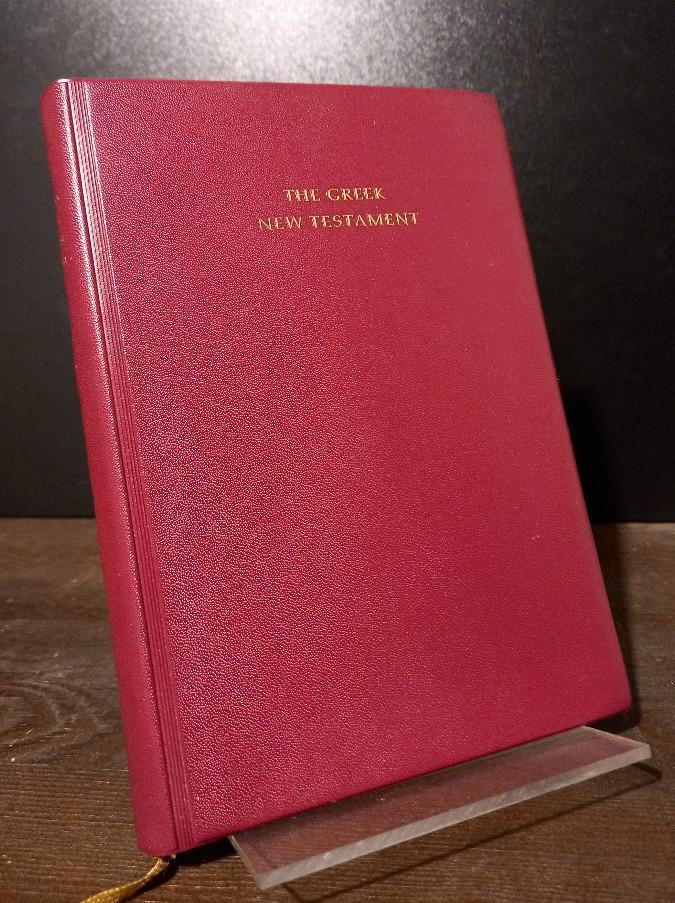 The Greek New Testament. Edited by Kurt Aland, Matthew Black, Bruce M. Metzger & Allen Wikgren.
