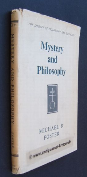 Mystery an Philosophy [von Michael B. Forster],