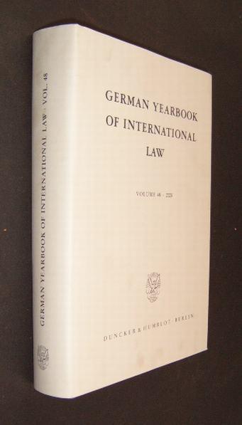 German Yearbook of International Law. Jahrbuch für internationales Recht; Volume 48,