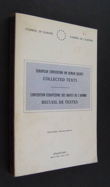 European Convention on Human Rights. Collected texts. Convention Européenne des Droits de l