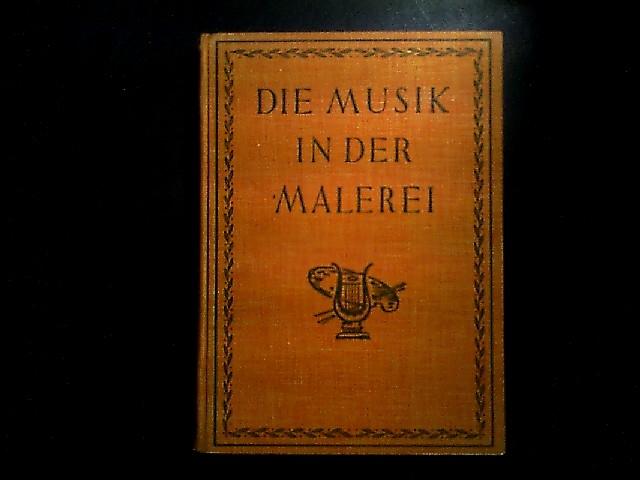 Musik und Malerei. Ein kunst- und kulturhistroischer Orientierungsversuch. Mit einer Einleitung von Curt Moreck.