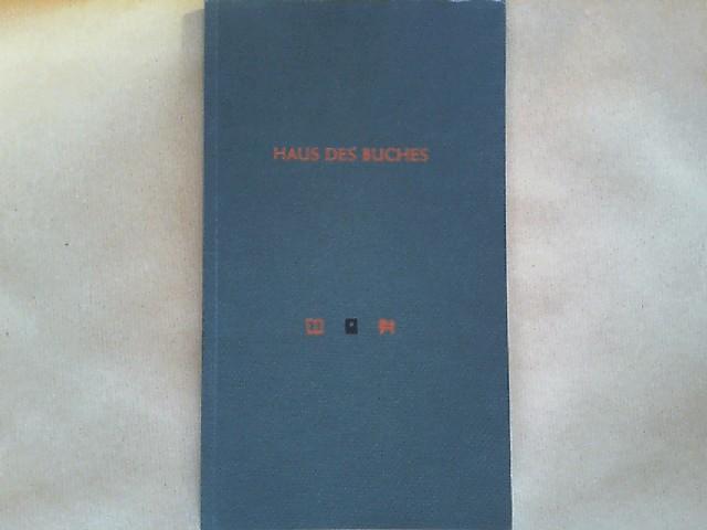 Das Haus des Buches in Leipzig. Zu seiner Eröffnung (20. März 1996) herausgegeben vom Kuratorium 'Haus des Buches'. Zu seiner Eröffnung herausgegeben vom Kuratorium 'Haus des Buches'.