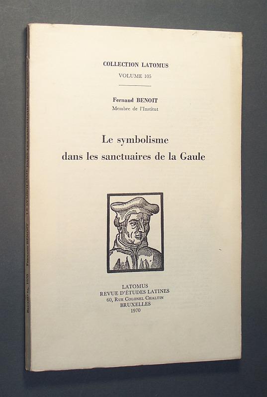 Le symbolisme dans les sanctuaires de la Gaule. Von Fernand Benoit, membre de l