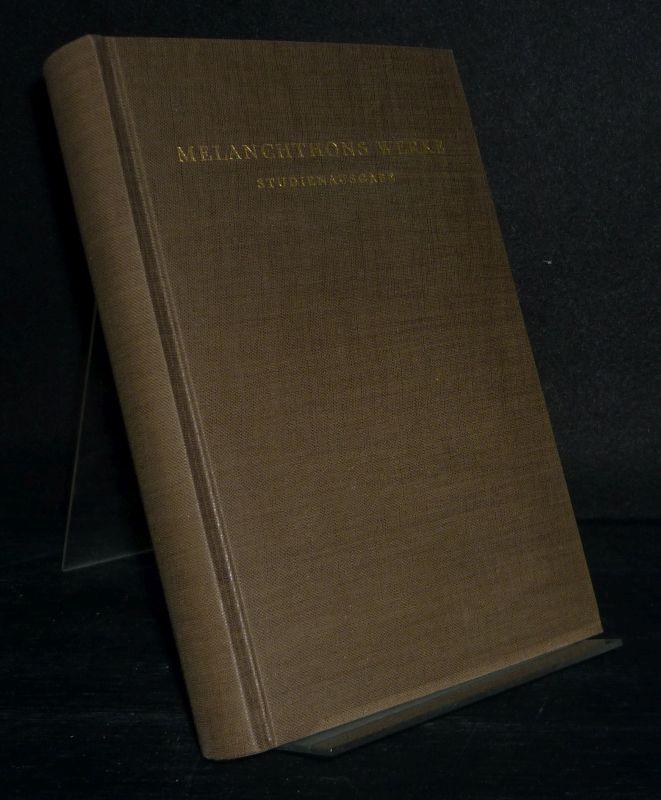 Römerbrief-Kommentar 1532. [Herausgegeben von Rolf Schäfer, in Verbindung mit Gerhard Ebeling]. (= Melanchthons Werke in Auswahl unter Mitwirkung von Hans Engelland, Gerhard Ebeling, Richard Nürnberger und Hans Volz, herausgegeben von Robert Stupperich, Band 5).