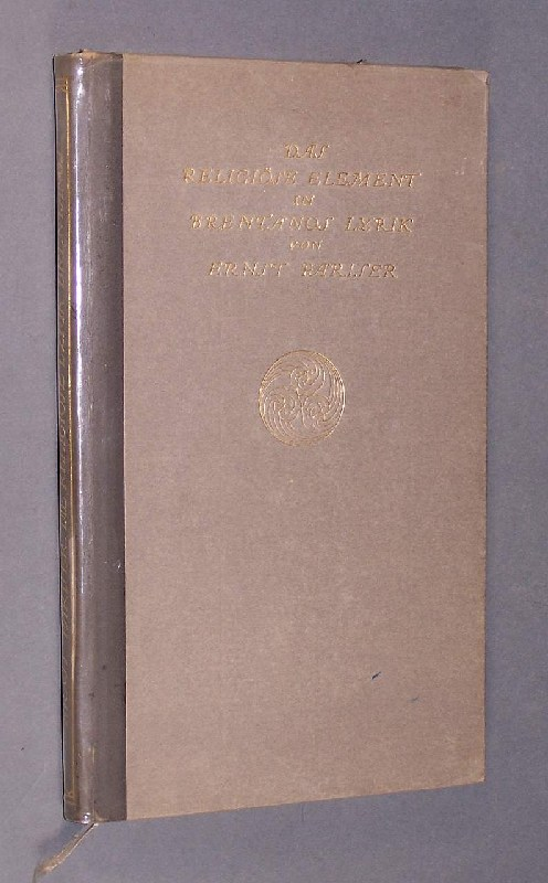 Pariser, Ernst: Das religiöse Element in Brentanos Lyrik. Vortrag gehalten in Heidelberg 1908. Von Ernst Pariser.
