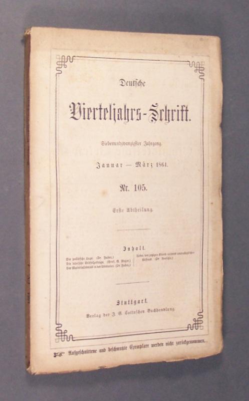Deutsche Vierteljahrs-Schrift. Jahrgang 27. Januar - März 1864, Nr. 105, Abteilung 1, Heft 1.