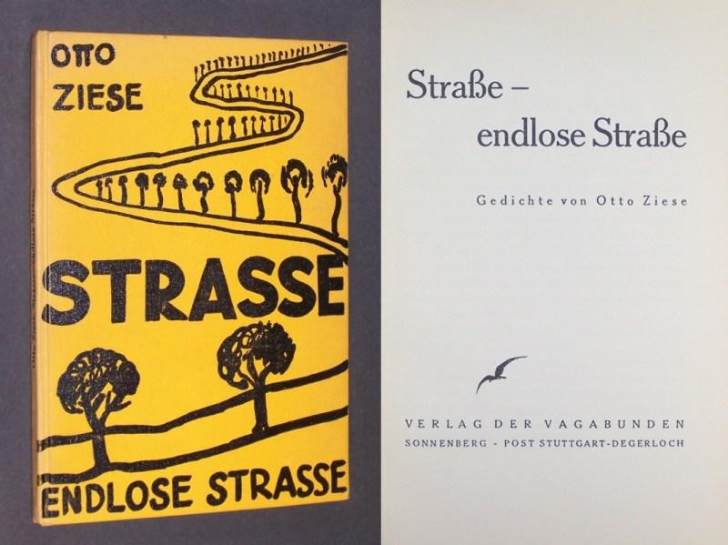 Straße - endlose Straße. Gedichte von Otto Ziese. 1. und 2. Tausend.