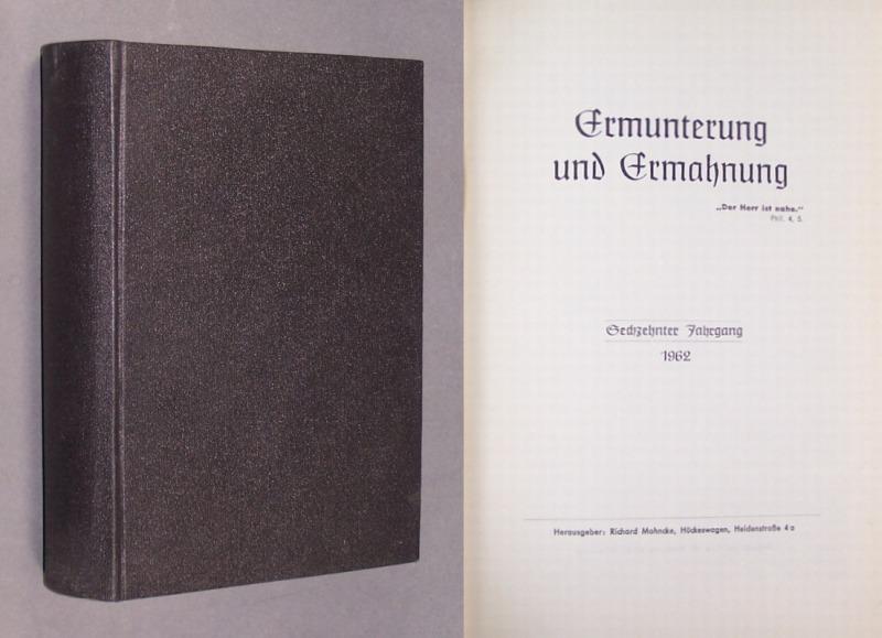 Ermunterung und Ermahnung. Jahrgänge 15 bis 18. Herausgeber: Richard Mohncke. 4 Jahrgänge in 1 Band,