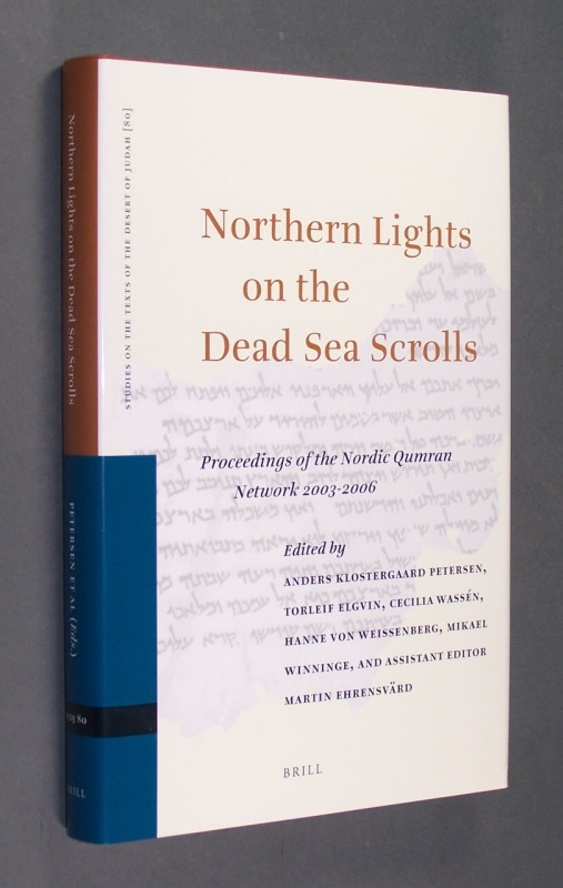 Northern Lights on the Dead Sea Scrolls. Proceedings of the Nordic Qumran Network 2003-2006. [Edited by Anders Klostergaard Petersen, Torleif Elgvin, Cecilia Wassen, u. a.]. (= Studies on the Texts of the Desert of Judah. Edited by Florentino García Martínez. Volume 80).