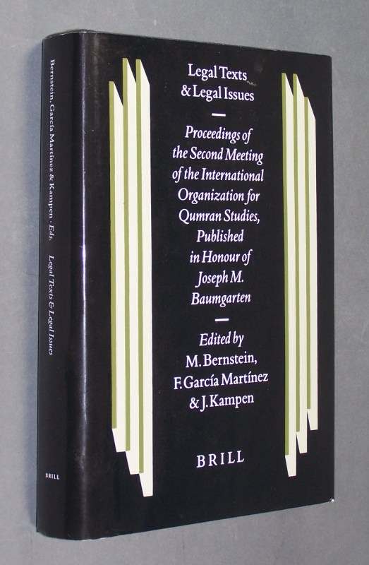 Legal texts and legal issues. Proceedings of the Second Meeting of the International Organization for Qumran Studies Cambridge 1995. Published in honour of Joseph M. Baumgarten. [Edited by Moshe Bernstein, Florentino García Martínez, John Kampen]. (= Studies on the texts of the desert of Judah. Volume 23).